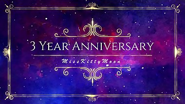MissKittyMoon's 3 year anniversary! SAMPLE - MissKittyMoon.ManyVids.com